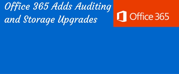 o365 auditing and storage features