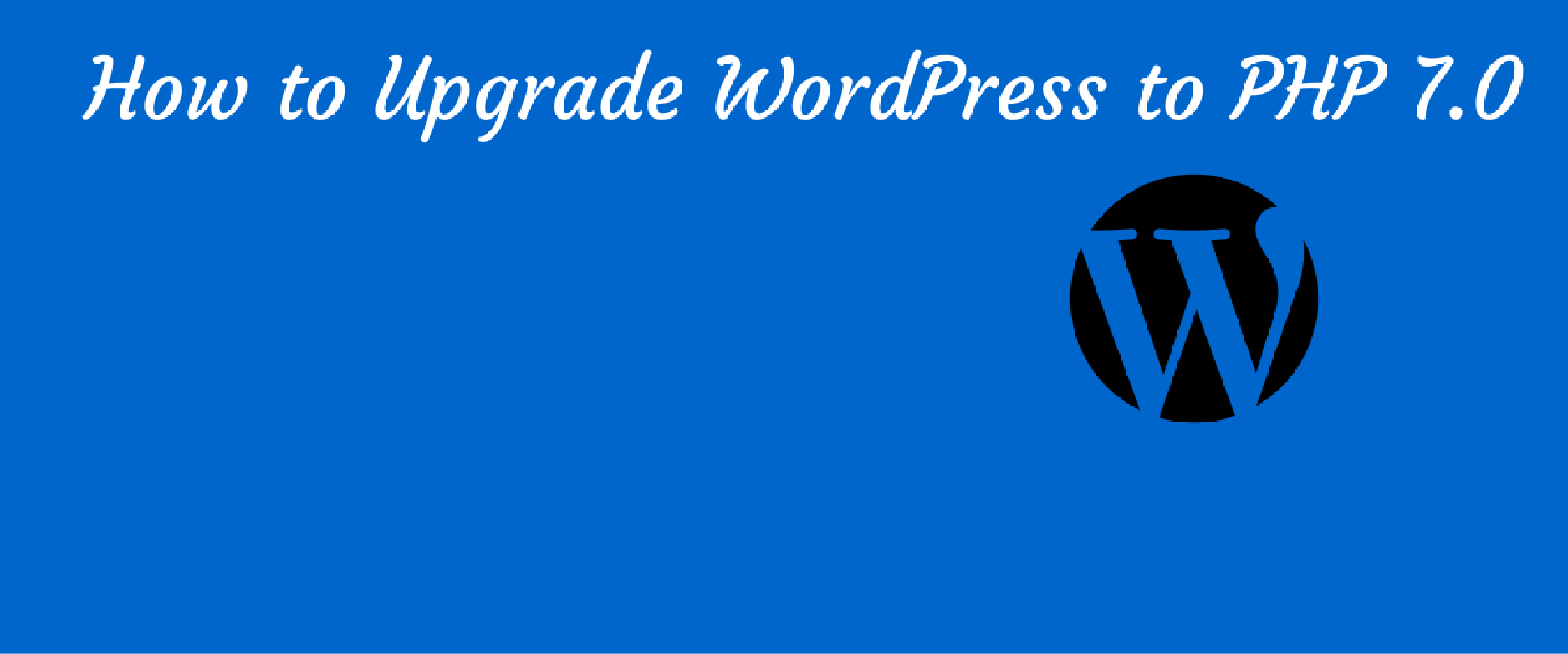 how to upgrade to wordpress php 7.0