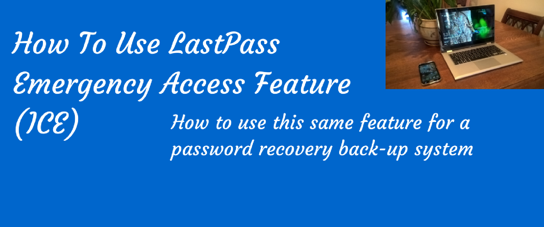 lastpass emergency access service
