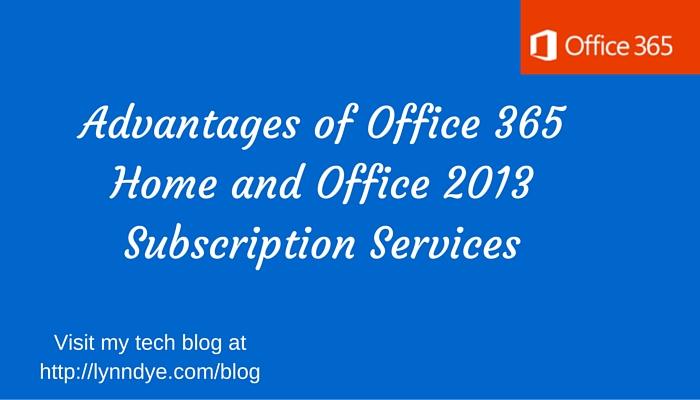 office 365 subscription service advantages