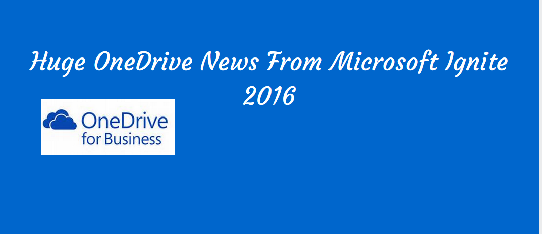 banner announcing news about onedrive from microsoft's ignite conference