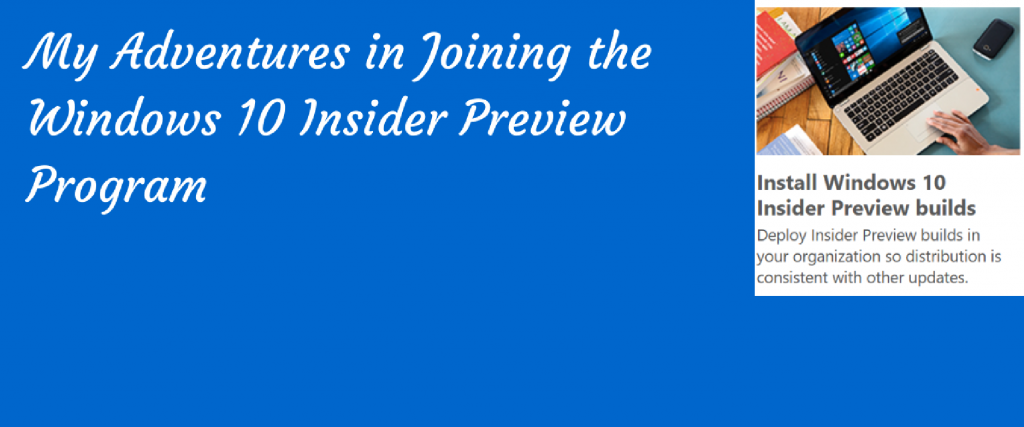 poster about adventures in joining the windows insider program