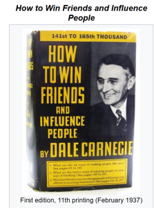 Dale Carnegie book, How to Win Friends and Influence People