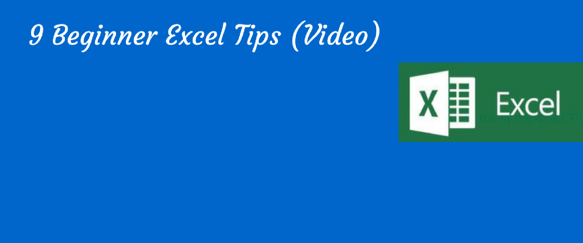 Beginner Excel Tips