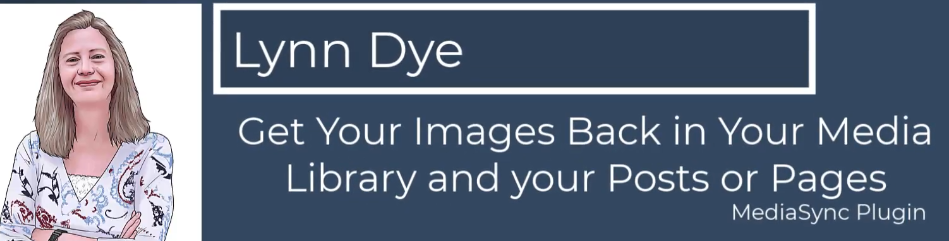 How to Use Media Sync to restore Images to WordPress Media Library